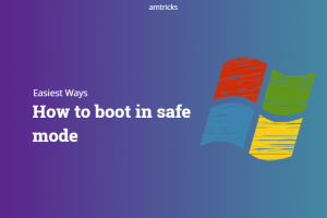 (6 Easiest Ways) How to boot in safe mode on windows 10/8/7