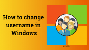 How to change username in Windows 10/8/7