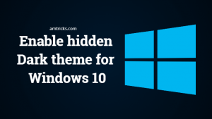 How to enable hidden dark theme for Windows 10 in almost everywhere