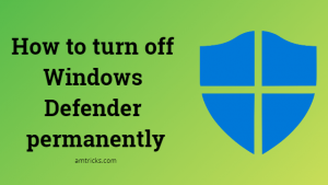How to turn off Windows Defender permanently [3 Easiest methods]