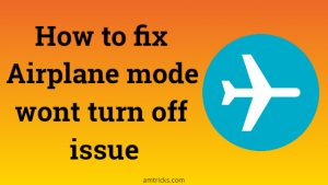 How to fix windows 10 airplane mode won't turn off
